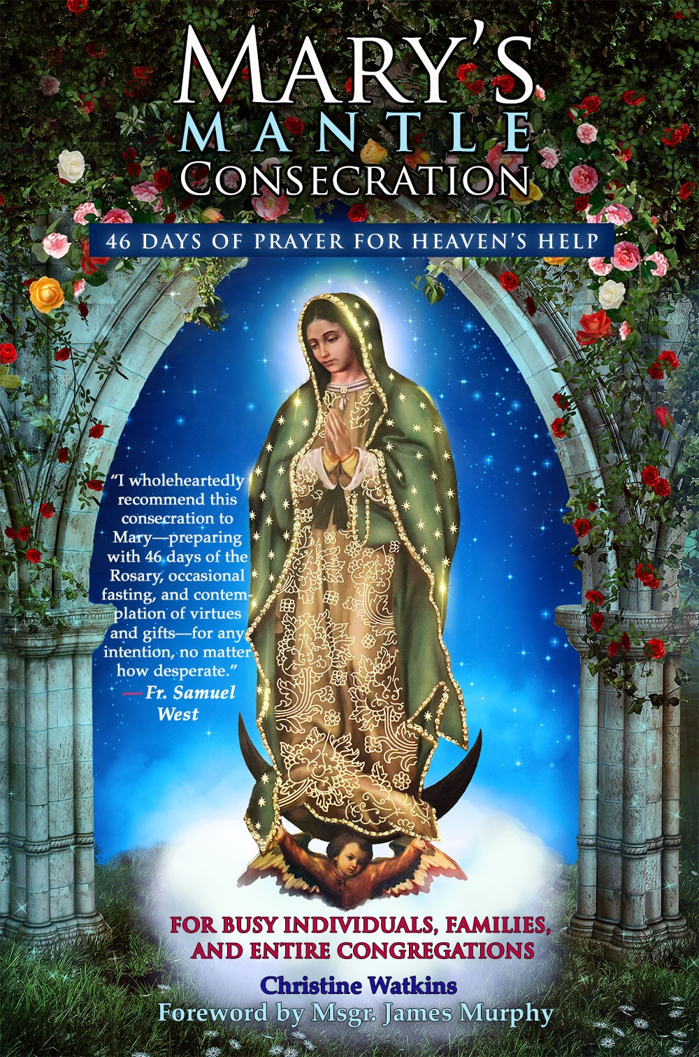 Mary's Mantle Consecration - Queen of Peace Media